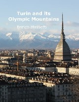 Turin and Its Olympic Mountains