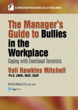 The Manager's Guide to Bullies in the Workplace