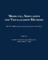 Modeling, Simulation and Visualization Methods
