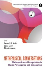 Mathemusical Conversations: Mathematics And Computation In Music Performance And Composition