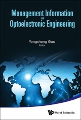 Management Information And Optoelectronic Engineering - Proceedings Of The 2015 International Conference On Management, Information And Communication And The 2015 International Conference On Optics And Electronics Engineering