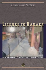 License to Harass