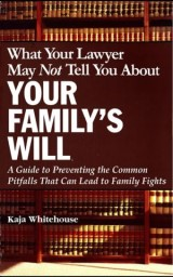 What Your Lawyer May Not Tell You About Your Family's Will