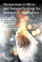 Perspectives In Micro- And Nanotechnology For Biomedical Applications