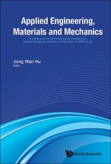 Applied Engineering, Materials And Mechanics - Proceedings Of The 2016 International Conference (Icaemm 2016)