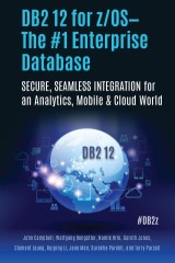 DB2 12 for z/OS—The #1 Enterprise Database