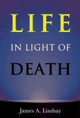 Life in Light of Death