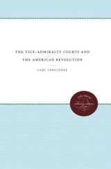 The Vice-Admiralty Courts and the American Revolution