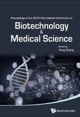Biotechnology And Medical Science - Proceedings Of The 2016 International Conference