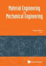 Material Engineering And Mechanical Engineering - Proceedings Of Material Engineering And Mechanical Engineering (Meme2015)
