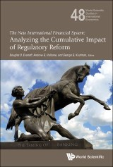 New International Financial System, The: Analyzing The Cumulative Impact Of Regulatory Reform