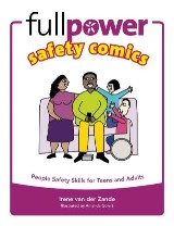 Fullpower Safety Comics: People Safety Skills for Teens and Adults