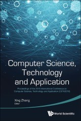 Computer Science, Technology And Application - Proceedings Of The 2016 International Conference (Csta 2016)