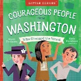 Courageous People from Washington Who Changed the World