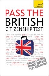 Pass the British Citizenship Test: Teach Yourself