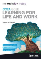 My Revision Notes: CCEA GCSE Learning for Life and Work