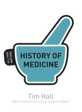 History of Medicine: All That Matters