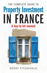 Complete Guide to Property Investment in France