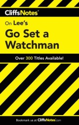 CliffsNotes on Lee's Go Set a Watchman