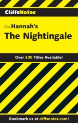 CliffsNotes on Hannah's The Nightingale