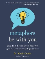 Metaphors Be With You