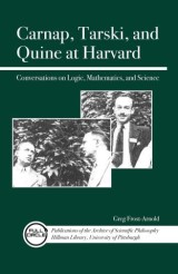 Carnap, Tarski, and Quine at Harvard