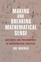 Making and Breaking Mathematical Sense