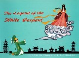 The Legend of the White Serpent