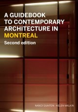 A Guidebook to Contemporary Architecture in Montreal