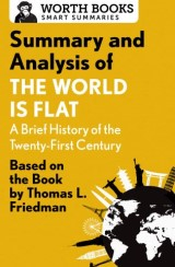 Summary and Analysis of The World Is Flat 3.0: A Brief History of the Twenty-first Century