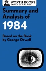 Summary and Analysis of 1984