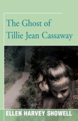 The Ghost of Tillie Jean Cassaway