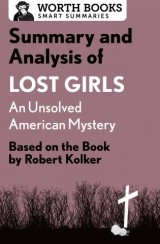 Summary and Analysis of Lost Girls: An Unsolved American Mystery