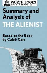 Summary and Analysis of The Alienist