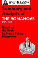 Summary and Analysis of The Romanovs: 1613–1918