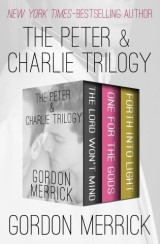 The Peter & Charlie Trilogy