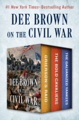 Dee Brown on the Civil War