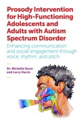 Prosody Intervention for High-Functioning Adolescents and Adults with Autism Spectrum Disorder
