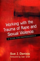 Working with the Trauma of Rape and Sexual Violence
