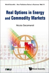 Real Options In Energy And Commodity Markets