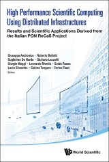 High Performance Scientific Computing Using Distributed Infrastructures