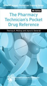 Pharmacy Technician's Pocket Drug Reference,  9e (The)