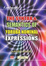 The Syntax and Semantics of Yoruba Nominal Expressions