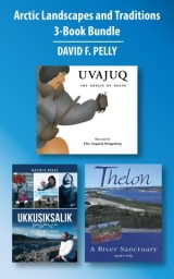 Arctic Landscapes and Traditions 3-Book Bundle