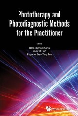 Phototherapy And Photodiagnostic Methods For The Practitioner