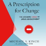 A Prescription for Change