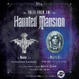 Tales from the Haunted Mansion: Volumes I & II