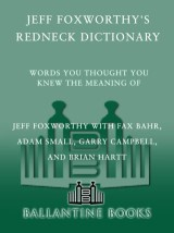 Jeff Foxworthy's Redneck Dictionary