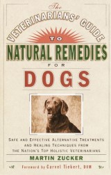 The Veterinarians' Guide to Natural Remedies for Dogs