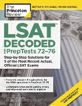 LSAT Decoded (PrepTests 72-76)